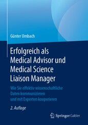 Erfolgreich als Medical Advisor und Medical Science Liaison Manager