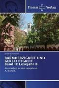 BARMHERZIGKEIT UND GERECHTIGKEIT Band II: Lesejahr B