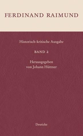 Historisch kritische Ausgabe - Bd.2
