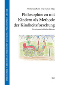 Philosophieren mit Kindern als Methode der Kindheitsforschung