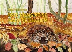 Igel Mums Reise nach Bethlehem