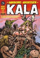 Die Hardcore-Abenteuer von Kala - Bd.1