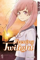 Evening Twilight - Bd.1