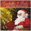 Geschichten & Lieder von der Weihnacht, 1 Audio-CD