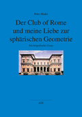 Der Club of Rome und meine Liebe zur sphärischen Geometrie