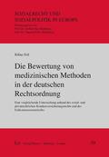 Die Bewertung von medizinischen Methoden in der deutschen Rechtsordnung