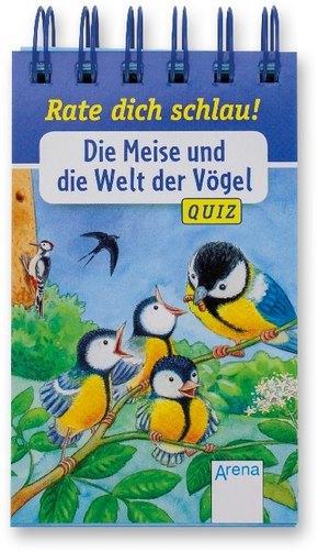 Rate dich schlau! - Die Meise und die Welt der Vögel