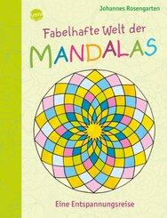 Fabelhafte Welt der Mandalas. Eine Entspannungsreise