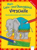 Mein Lern- und Übungsblock Vorschule: Mein Lern- und Übungsblock Vorschule - Buchstabenrätsel und Zahlenspiele