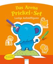 Das Arena Prickel-Set - Lustige Aufstellfiguren