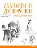 Anatomische Zeichenschule Mensch und Tier