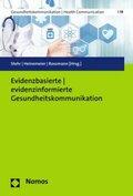 Evidenzbasierte - evidenzinformierte Gesundheitskommunikation