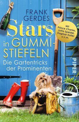 Stars in Gummistiefeln - Die Gartentricks der Prominenten
