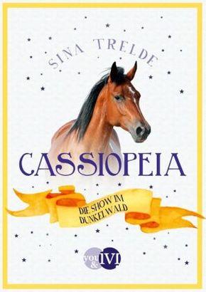 Cassiopeia - Die Show im Dunkelwald