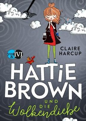 Hattie Brown und die Wolkendiebe
