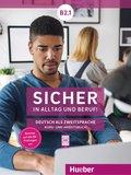 Sicher in Alltag und Beruf! B2.1 - Kursbuch + Arbeitsbuch