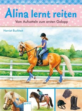 Alina lernt reiten - Vom Aufsatteln zum ersten Galopp