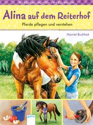 Alina auf dem Reiterhof - Pferde pflegen und verstehen