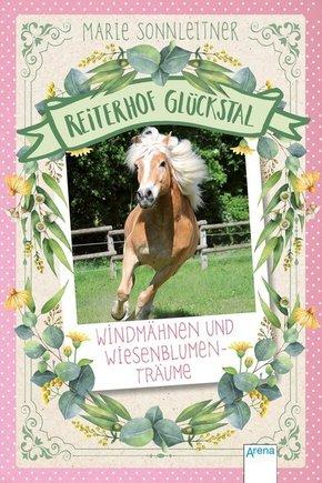 Reiterhof Glückstal - Windmähnen und Wiesenblumenträume