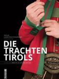 Die Trachten Tirols