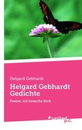 Helgard Gebhardt Gedichte