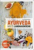 Ayurveda meets Landhausküche