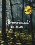 Schwarzwald reloaded