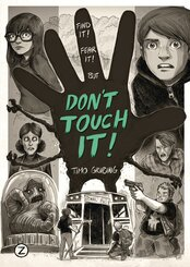 Don't Touch It!