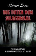 Die Toten von Silbernaal