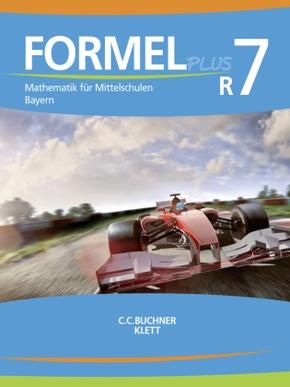 Formel plus, Ausgabe Bayern: 7. Jahrgangsstufe R7, Schülerbuch