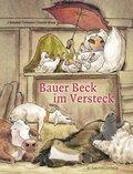 Bauer Beck im Versteck