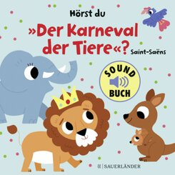 """Hörst du """"Der Karneval der Tiere""""? (Soundbuch)"""