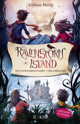Die Geheimnisse von Ravenstorm Island: Die verschwundenen Kinder / Das Geisterschiff