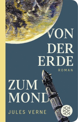Von der Erde zum Mond (Fischer Taschenbibliothek)