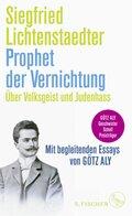 Prophet der Vernichtung. Über Volksgeist und Judenhass