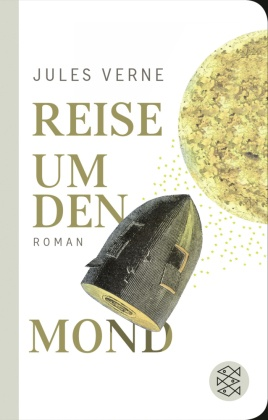 Reise um den Mond (Fischer Taschenbibliothek)