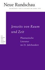 Jenseits von Raum und Zeit. Phantastische Literatur im 21. Jahrhundert