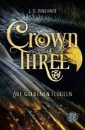 Crown of Three - Auf goldenen Flügeln