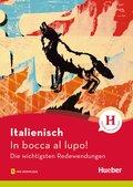Italienisch - In bocca al lupo!