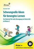 Schwungvolle Ideen für bewegtes Lernen, m. CD-ROM