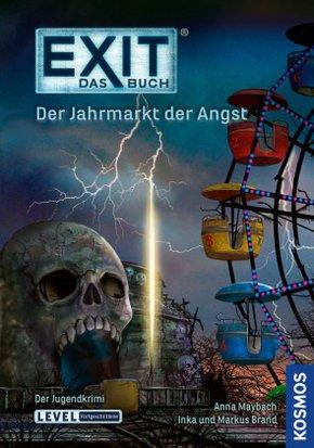Exit - Das Buch - Der Jahrmarkt der Angst