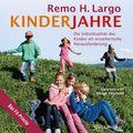 Kinderjahre, 2 Audio-CDs, MP3 Format