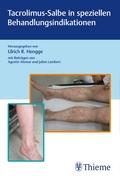 Tacrolimus-Salbe in speziellen Behandlungsindikationen