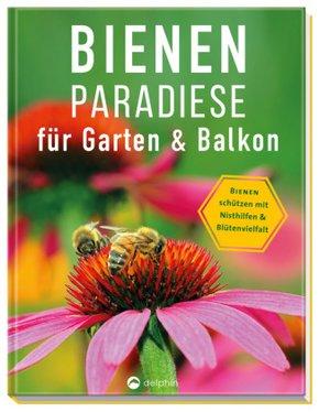 Bienenparadiese für Garten & Balkon