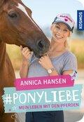 #Ponyliebe - Mein Leben mit den Pferden