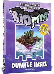 BIOMIA Abenteuer für Fortnite - Dunkle Insel - Bd.1