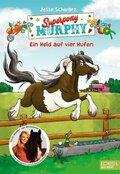 Superpony Murphy - Ein Held auf vier Hufen
