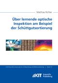 Über lernende optische Inspektion am Beispiel der Schüttgutsortierung