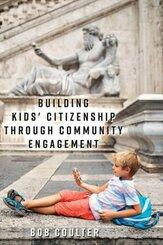 Building Kids' Citizenship Through Community Engagement