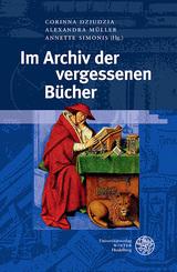 Im Archiv der vergessenen Bücher